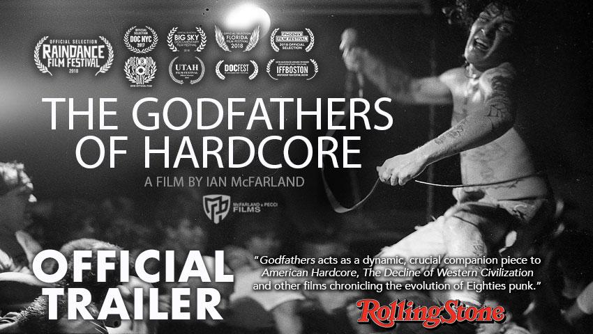 Godfathers Of Hardcore trailer